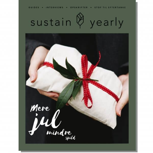 Sustain Yearly Jul livsstilsmagasin om bærekraftig livsstil. Foto: Sustain Daily